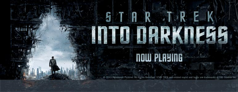 """Star Trek Into Darkness"" Now Playing"