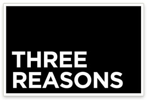 Three Reasons
