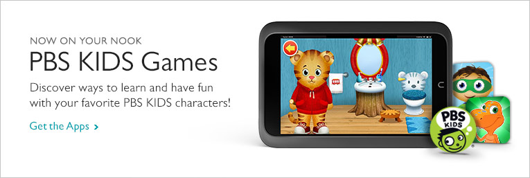 Now on Your NOOK: PBS KIDS Games - Discover ways to learn and have fun with your favorite PBS KIDS characters! Get the Apps