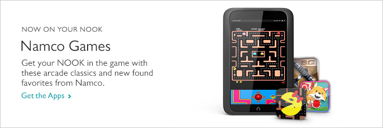 Now On Your NOOK - Namco Games. Get your NOOK in the game with these arcade classics and new found favorites from Namco. Get the Apps