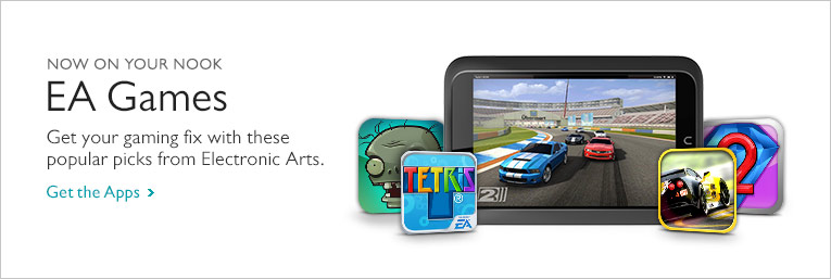 Now On Your NOOK - EA Games. Get your gaming fix with these popular picks from Electronics Arts. Get the Apps