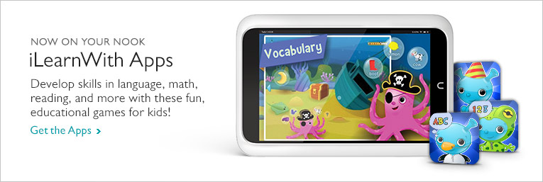 Now On Your NOOK - iLearnWith Apps. Develop skills in language, math, reading, and more with these fun, educational games for kids! Get the Apps