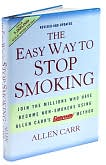 Book Cover Image. Title: The Easy Way to Stop Smoking, Author: Allen Carr.