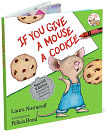 Book Cover Image. Title: If You Give a Mouse a Cookie, Author: Laura Joffe Numeroff.