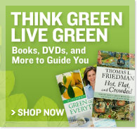 Think Green, Live Green - Books, DVDs, and More to Guide You - Shop Now