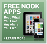 FREE NOOK APPS. Read What You Love. Anywhere You Like. Learn More.