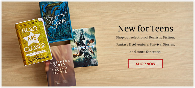 New for Teens - Shop our selection of Realistic Fiction, Fantasy & Adventure, Survival Stories, and more for teens. Shop Now