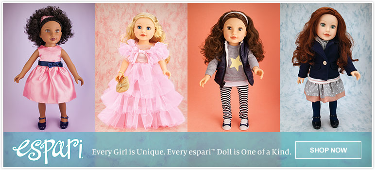 Every Girl is Unique. Every espari Doll is One of a Kind.