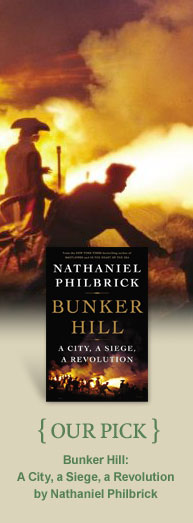 OUR PICK: Bunker Hill by Nathaniel Philbrick