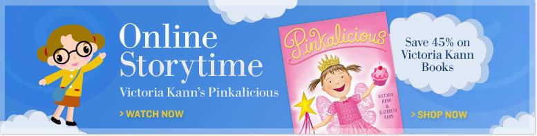 Online Storytime - Victoria Kann's Pinkalicious | Save 45% on Victoria Kann Books