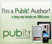 I'm a pubit! author! buy my book on bn.com